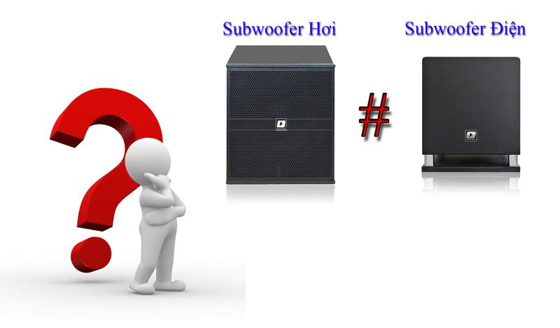 Sự khác biệt giữa Sub hơi và Sub điện